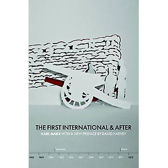 The First International and After - Pt. 3 by Karl Marx - David Harvey