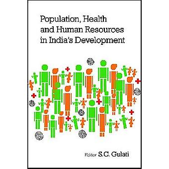 Population - Health and Human Resources in India's Development by S C