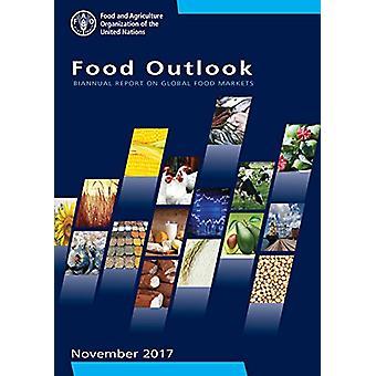 Food outlook - biannual report on global food markets - November 2017
