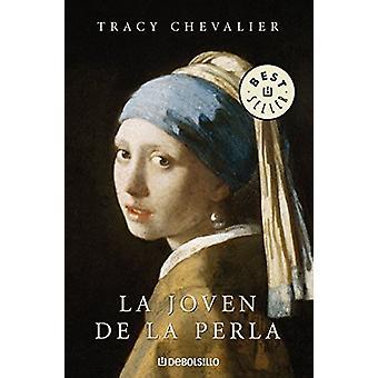 La Joven De La Perla by Tracy Chevalier - 9788483465653 Book