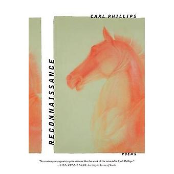 Reconnaissance - Poems by Carl Phillips - 9780374536558 Book