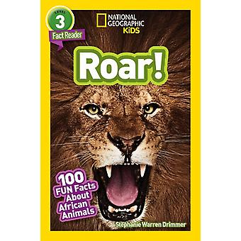 National Geographic Kids Readers Roar 100 Fun Facts About African Animals by Stephanie Warren Drimmer