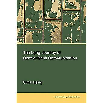 The Long Journey of Central Bank Communication by Otmar Issing - 9780
