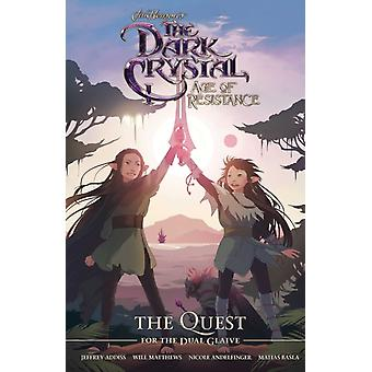 Jim Hensons The Dark Crystal Age of Resistance The Quest by Jim Henson