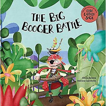 The Big Booger Battle by Alicia Acosta - 9788417123918 Book