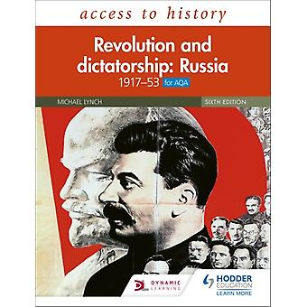 Access to History Revolution and dictatorship Russia 1917 by Michael Lynch