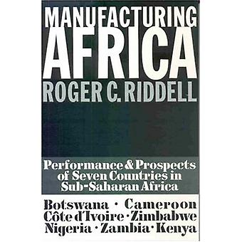 Manufacturing Africa by Roger C. Riddell - 9780852551196 Book