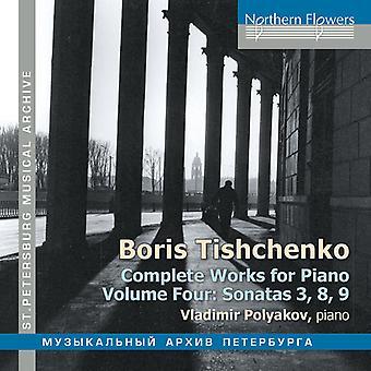 Polyakov*Vladimir - Boris Tischenko: Complete Works for Piano Volume 4 [CD] USA import