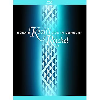 Keali'I Reichel - Kukahi: Live in Concert [BLU-RAY] USA import