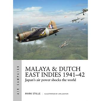 Malaya Dutch East Indies 194142-tekijä Stille & Mark Author