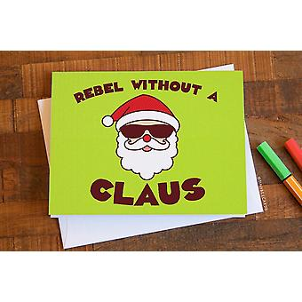 """Funny Christmas Card & quot;rebel uten en claus"""""""