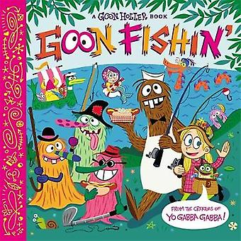 Goon Holler Goon Fishin by Jacobs & ParkerJacobs & Christian