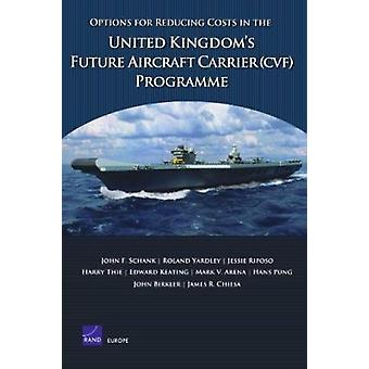 Options for Reducing Costs in the United Kingdom's Future Aircraft Ca