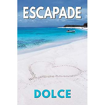Escapade by Dolce - 9781634770576 Book