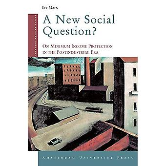 A New Social Question? - On Minimum Income Protection in the Postindus