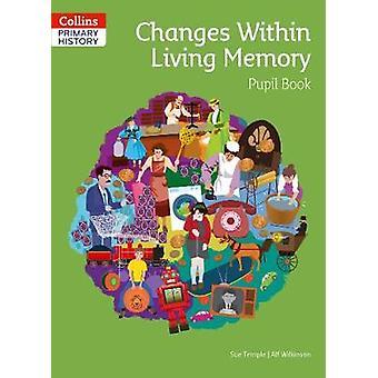 Cambios dentro de la memoria viva Libro de la pupila Collins Historia primaria