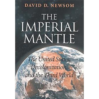 Imperial Mantle by David D Newsom