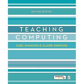 Teaching Computing par Simmons & CarlHawkins & Claire