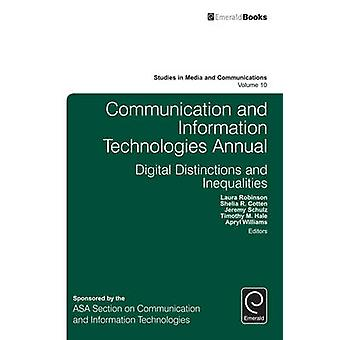Communication and Information Technologies Annual Digital Distinctions  Inequalities by Robinson & Laura