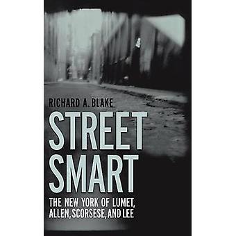 Street Smart - The New York of Lumet - Allen - Scorsese - og Lee av R