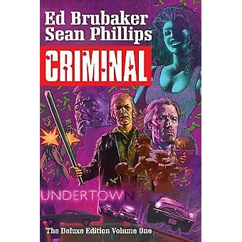 Criminal Deluxe Edition Volumen 1
