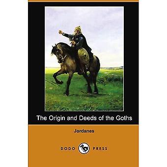 Der Ursprung und die Taten der Goths (Dodo Press)