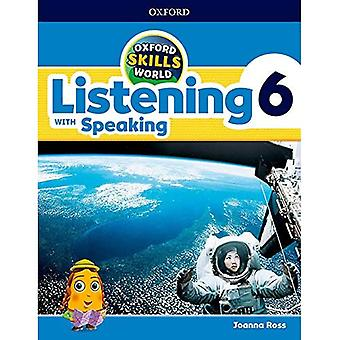 Oxford Skills World: Level 6: Listening & Speaking Student's Book