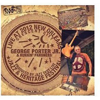 Porter Jr, George & Runnin' Pardners - Live at Jazzfest 2012 [CD] USA import