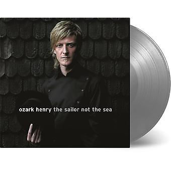 Ozark*Henry - Sailor Not the Sea [Vinyl] USA import