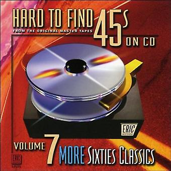 Hard to Find 45's on CD - Hard to Find 45's on CD: Vol. 7-More Sixties Classics [CD] USA import