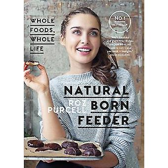 Natural Born Feeder by Rozanna Purcell - 9780717179084 Book