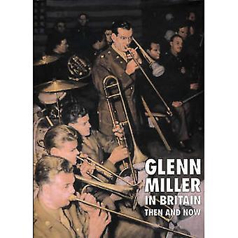 Glenn Miller in Großbritannien dann und jetzt übrigens Chris - 9780900913921 Buch