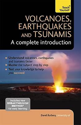 Volcanoes - Earthquakes and Tsunamis - A Complete Introduction - Teach