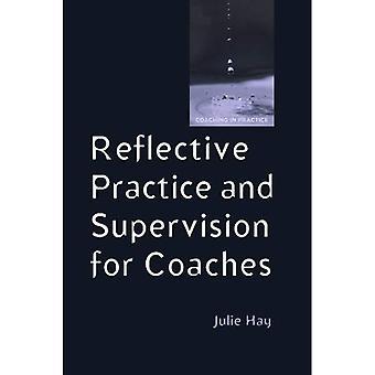 Pratique réflexive et Supervision pour les coachs (Coaching dans la pratique)