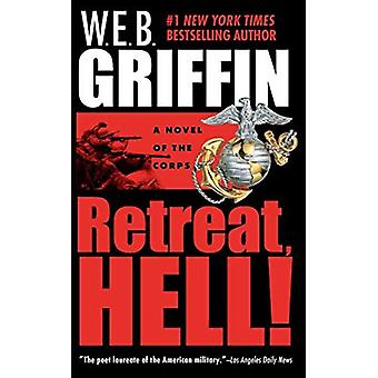 Retreat, Hell! (Corps)