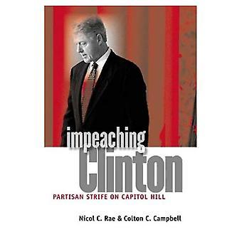 Destituire Clinton: Lotte partigiane a Capitol Hill
