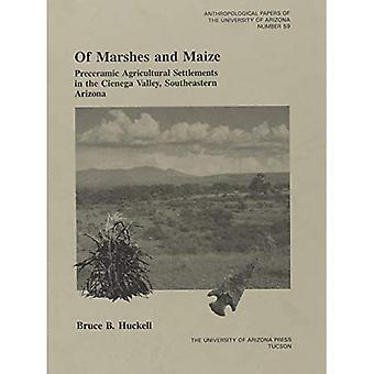 Van moerassen en maïs: Preceramic landbouw nederzetting in de Cienega Valley, Zuidoost-Arizona, Vol. 59