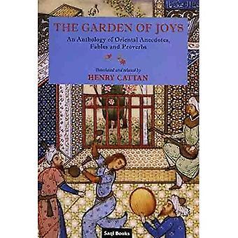 De tuin van vreugden: An Anthology of Oosterse anekdotes, fabels en spreuken