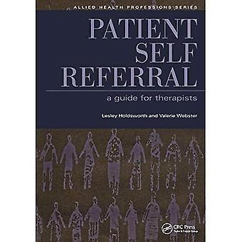 Patienten selv henvisning: En Guide for terapeuter (Allied sundhedssektoren - væsentlige Guides)