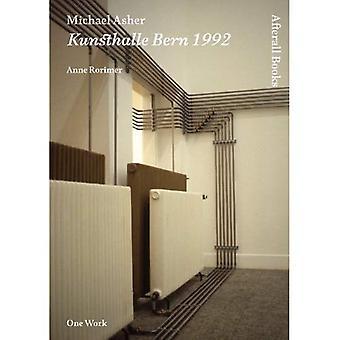 Michael Asher: Kunsthalle Bern 1992 (loppujen lopuksi)
