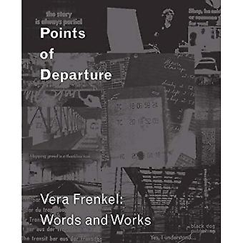 Points of Departure: Vera Frenkel: Words and Works