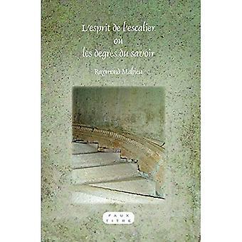 L'esprit de l'escalier ou les degrés du savoir - Faux Titre 345