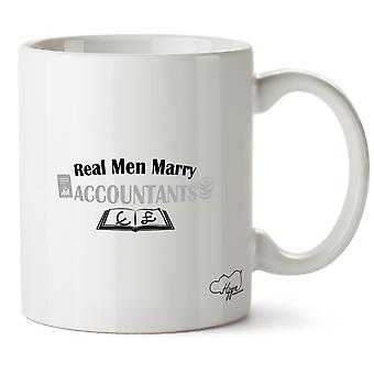 Hippowarehouse Real Men Marry Accountants Printed Mug Cup Ceramic 10oz