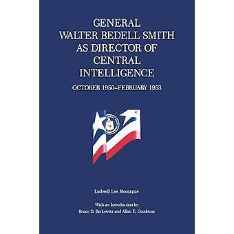 Général Walter Bedell Smith en tant que directeur de la CIA 1950February octobre 1953 par Montague & Ludwell Lee