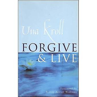 Tilgive og leve af Kroll & Una