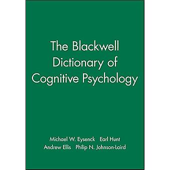 The Blackwell Dictionary of Cognitive Psychology by Eysenck & Michael