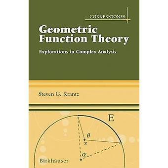 Geometrinen toiminto teoria selvittämään monimutkainen analyysi Krantz & Steven G.