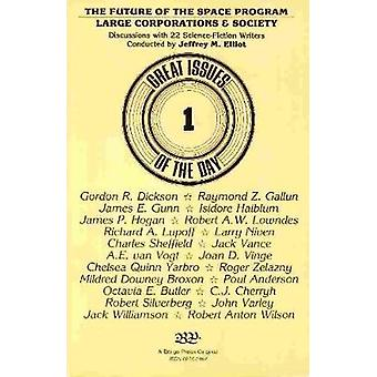 The Future of the Space Program Large Corporations  Society Discussions with 22 ScienceFiction Writers by Elliot & Jeffrey M.