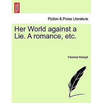 Son monde contre un mensonge. une Romance Etc. par Marryat & Florence