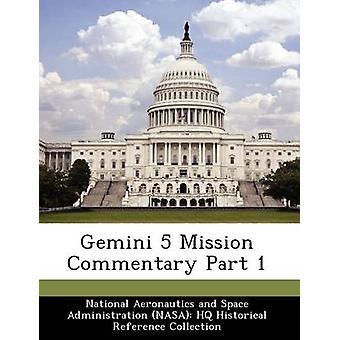 Gemini 5 comentario misión parte 1 por nacional de Aeronáutica y espacio Administr